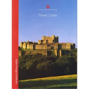 Dover Castle (English Heritage Guidebooks)
