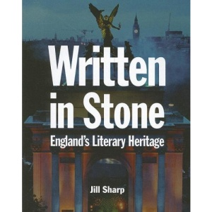 Written in Stone: A Story of English Heritage Sites Told Through the Words of Great Writers