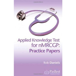 nMRCGP Practice Papers: Applied Knowledge Test