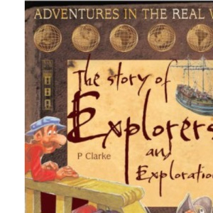 The Story of Explorers and Exploration
