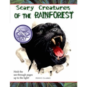 Scary Creatures of the Rainforest (Scary Creatures)