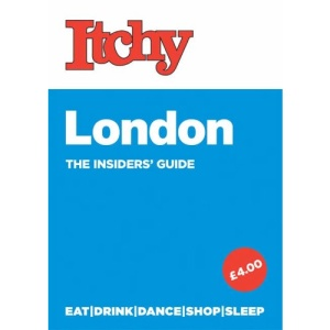 Itchy London (The Insider's Guide)