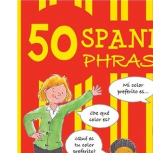 50 Spanish Phrases (50 Phrases)