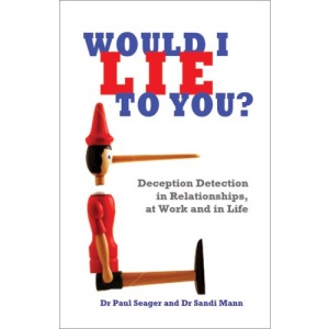 Would I Lie to You?: Deception Detection in Relationships at Work and in Life