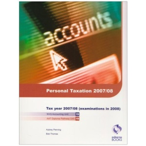 Personal Taxation 2007/08: for Exams in 2008 (AAT/NVQ Accounting)