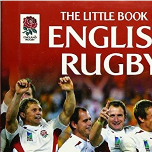Little Book of English Rugby (Little Books)