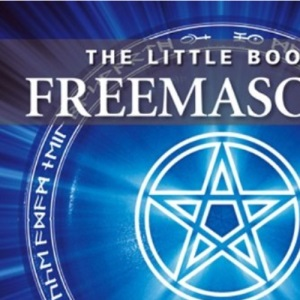 Little Book of Freemasonry (Little Books)