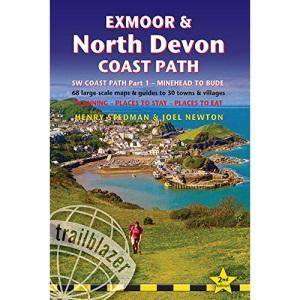 Exmoor & North Devon Coast Path (Trailblazer British Walking Guide) Part 1: South-West Coast Path, Minehead to Bude (British Walking Guides): British ... to see (Trailblazer British Walking Guide)