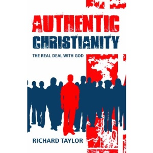 Authentic Christianity: The Real Deal with God