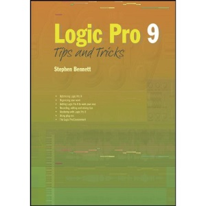 Logic Pro 9 Tips and Tricks (Tips & Tricks)