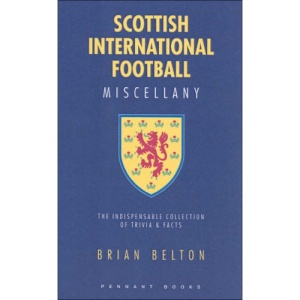 Scottish International Football Miscellany