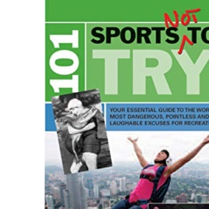 101 Sports Not to Try