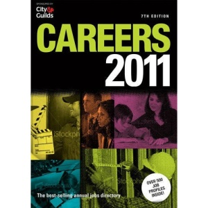 Careers 2011: Directory to Over 500 Jobs and Careers