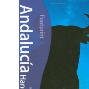 Andalucia Handbook Footprint Travel Guides