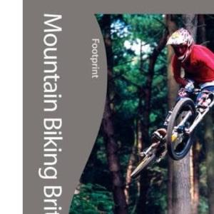 Mountain Biking Britain Footprint Travel Guides