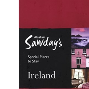 Ireland Special Places to Stay (Alastair Sawday's Special Places to Stay Ireland)