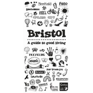 Bristol: A Guide to Good Living (Special Places to Stay)