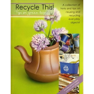 Recycle this! Tips for green living