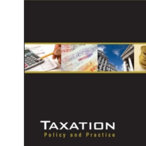 Taxation - Policy and Practice 2007-2008 (14th edition)
