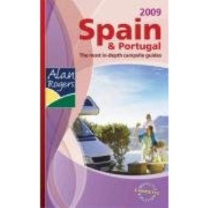 Alan Rogers Spain and Portugal 2009: Quality Camping and Caravanning Sites