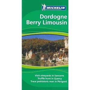 The Green Guide Dordogne Berry Limousin
