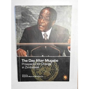 The Day After Mugabe: Prospects for Change in Zimbabwe