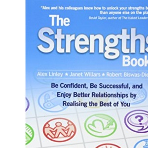 The Strengths Book: Be Confident, Be Successful, and Enjoy Better Relationships by Realising the Best of You: No. 3
