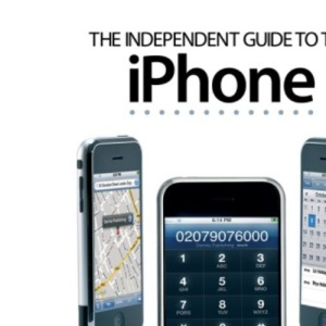 The Independent Guide to the iPhone