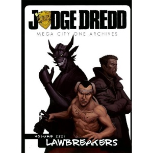 Judge Dredd: The Mega-City One Archives Vol. 3 (Judge Dredd (Mongoose Publishing))