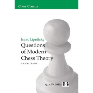 Questions of Modern Chess Theory: A Soviet Classic (Chess Classics)