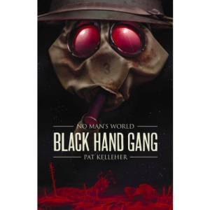 No Man's World: Black Hand Gang