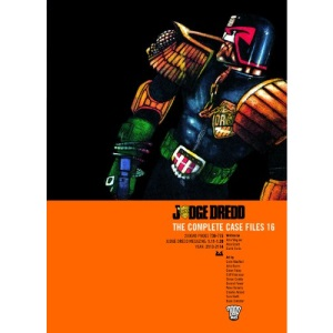 Judge Dredd: Complete Case Files v. 16