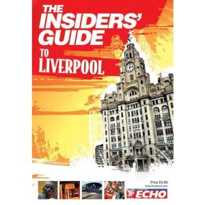 The Insiders' Guide to Liverpool