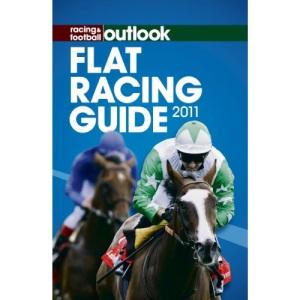 Racing & Football Outlook Flat Racing Guide 2011