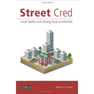 Street Cred: Local Banks and Strong Local Economies