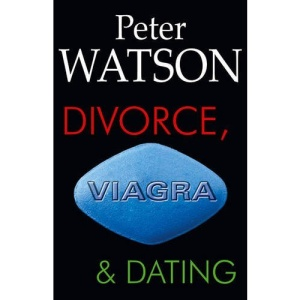 Divorce, Viagra and Dating