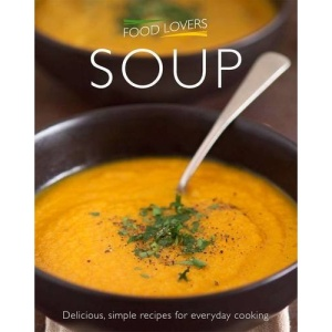 FOOD LOVERS: SOUP