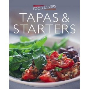 Tapas and Starters (Food Lover's)