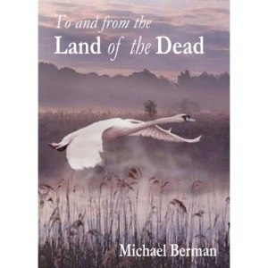 To and From the Land of the Dead