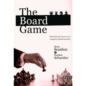 The Board Game: Survival and Success as a Company Board Member