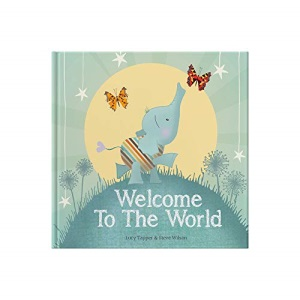 Welcome to the World : keepsake gift book for a new baby (Forget Me Not Books)