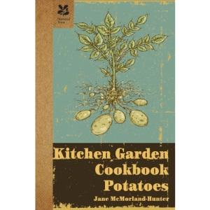 Kitchen Garden: Potatoes (Kitchen Garden Cookbook)