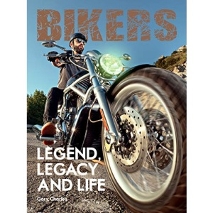 Bikers: Legend, Legacy and Life (Two Finger Salute)