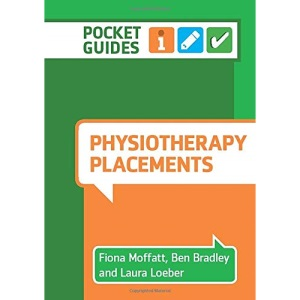 Physiotherapy Placements: A Pocket Guide (Pocket Guides)