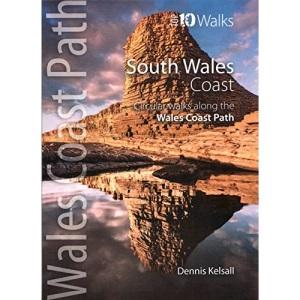 South Wales Coast: Circular Walks Along the Wales Coast Path (Wales Coast Path Top 10 Walks)