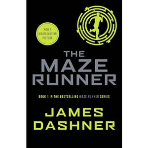 The Maze Runner: book 1 in the multi-million bestselling series, now a major movie (Maze Runner Series)