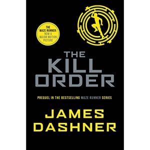The Kill Order (Maze Runner Series)