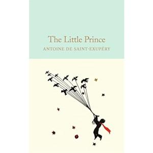 The Little Prince: Antoine de Saint-Exupéry (Macmillan Collector's Library)