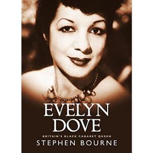 Evelyn Dove: Britain's Black Cabaret Queen