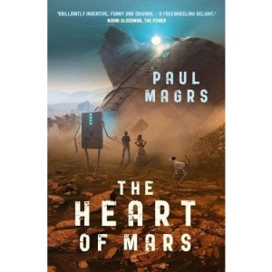 THE HEART OF MARS (LORA 3) (The Lora Trilogy)